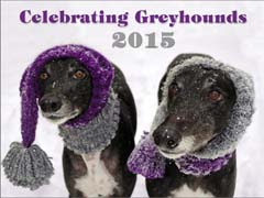 Celebrating Greyhounds 2015 Calendar